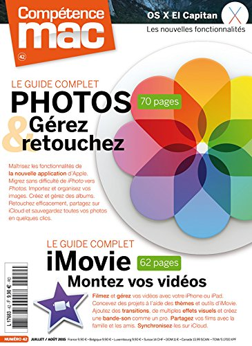 Comptence Mac 42 - Le guide complet Photos et iMovie