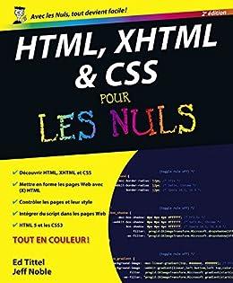 HTML, XHTML et CSS pour les nuls par [Tittel, Ed, Noble, Jeff]