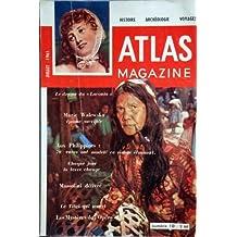 ATLAS HISTOIRE [No 10] du 01/07/1961 - LE DRAME DU LACONIA -MARIE WALEWSKA EPOUSE SACRIFIEE -AUX PHILIPPINES / 70 RACES ONT MODELE CE VISAGE ETONNANT -CHAQUE JOUR LA TERRE CHANGE -MUSSOLINI DELIVRE -LE TIBET QUI MEURT -LES MYSTERES DE L'OPERA