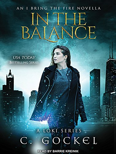 In the Balance (I Bring the Fire, Band 3)