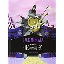 Jack Mircala and the art of Extraordinary Tales: a film by Raul Garcia