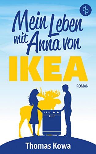 Mein Leben mit Anna von IKEA (Humor)