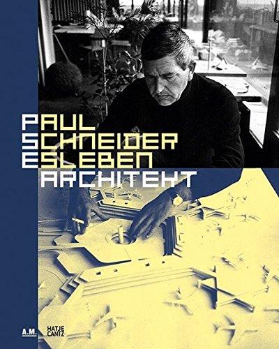 Paul Schneider : esleben architekt