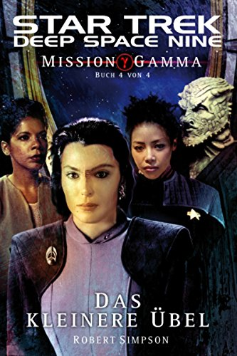 Star Trek - Deep Space Nine 8.08: Mission Gamma 4 - Das kleinere Übel