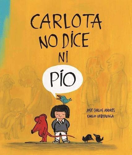 Carlota no dice ni pío (Somos8) por José Carlos Andrés