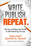 Write. Publish. Repeat. (The No-Luck-Required Guide to Self-Publishing Success) (The Smarter Artist Book 1) (English Edition)