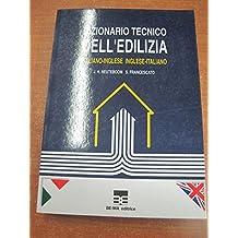 Dizionario Tecnico dell editizia: Italian English/English Italian
