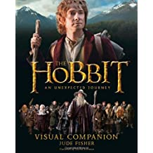 Visual Companion: Visual Companion (Hobbit: An Unexpected Journey)