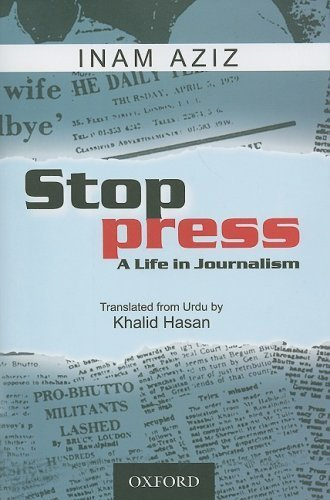 Stop Press: A Life in Journalism by Inam Aziz (2008-06-23)