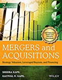 Mergers and Acquisitions: Strategy, Valuation, Leveraged Buyouts and Financing