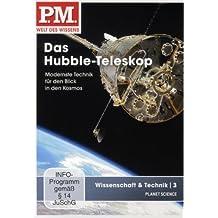 P.M. - Welt des Wissens: Wissenschaft & Technik 3 - Das Hubble-Teleskop