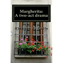 Margherita: A Two-Act Drama