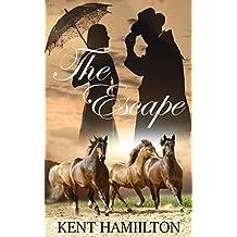 Historical Western Romance Novels: The Escape: westerns fiction A Sweet Western Romance (The Martin Ranch Saga Book Book 3) (English Edition)