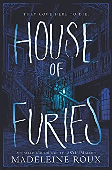 House of Furies by [Roux, Madeleine]