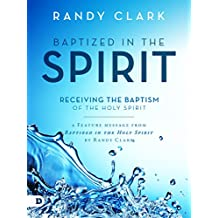 Baptized in the Spirit: Free Feature Message