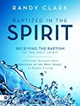 """I don't know of anyone who illustrates life in the Holy Spirit better than Randy Clark."" - Bill Johnson   In this feature message, excerpted from his forthcoming book, Baptized in the Holy Spirit, Randy Clark discusses the pre-requisite conditions f..."