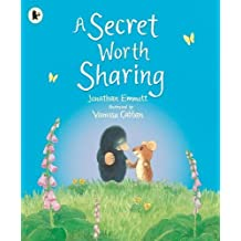 A Secret Worth Sharing (Mole and Friends)