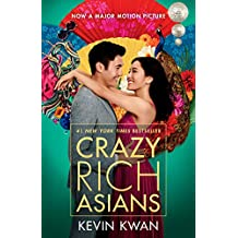 Crazy Rich Asians (Movie Tie-In Edition) (Crazy Rich Asians Trilogy)