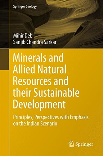 Chandra Edelsteine (Minerals and Allied Natural Resources and their Sustainable Development: Principles, Perspectives with Emphasis on the Indian Scenario (Springer Geology))