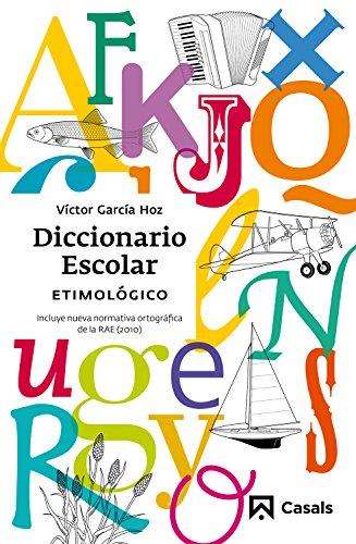 Diccionario Escolar Etimológico (2010)