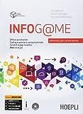 Infog@me. Per il primo biennio delle Scuole superiori. Con e-book. Con espansione online
