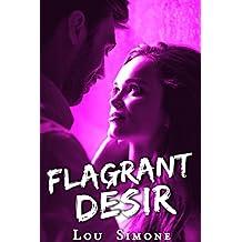 Flagrant Désir (New Romance, Tentations, Milliardaire, Première Fois, Alpha Male): + Romance Bonus
