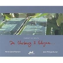 De Cherbourg à Valognes... : Carnet de route