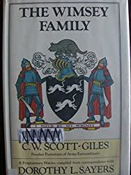 The Wimsey Family: A Fragmentary History Compiled from Correspondence with Dorothy L. Sayers
