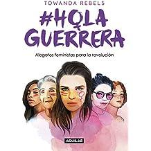 #HolaGuerrera: Alegatos feministas para la revolución (Punto de mira)