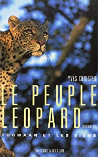 Le peuple léopard par Yves Christen