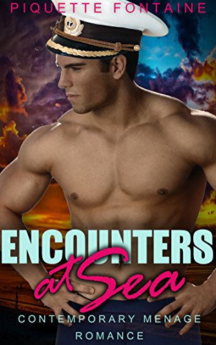 Encounters at Sea: Contemporary Menage Romance book cover