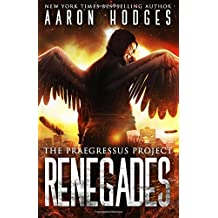 Renegades: Volume 2 (The Praegressus Project)