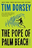 The Pope of Palm Beach: A Novel (Serge Storms, Band 21)
