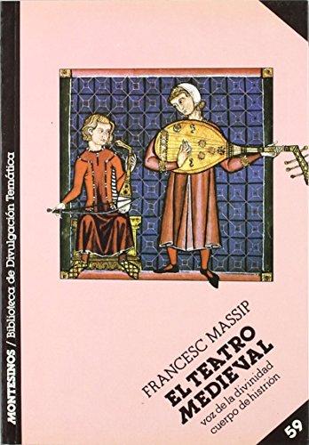 El teatro medieval de Francesc Massip i Bonet (1 mar 1992) Tapa blanda