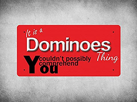 WP_ITSAJOB_348 It is a Dominoes thing you couldn't possibly comprehend - Metal Wall Plate