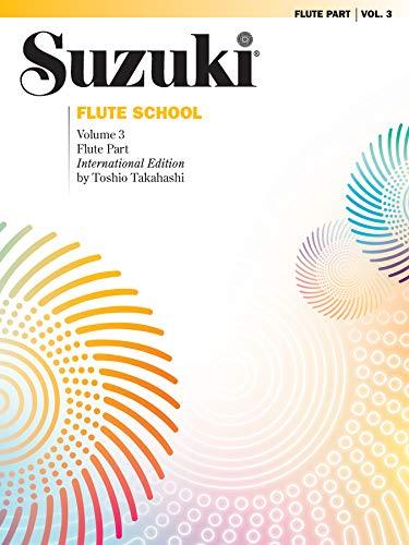 Suzuki Flute School, Vol 3: Flute Part (The Suzuki Method Core Materials)