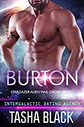 Burton: Stargazer Alien Mail Order Brides #14 (Intergalactic Dating Agency) (English Edition)