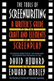 The Tools of Screenwriting: A Writer's Guide to the Craft and the Elements of a Screenplay
