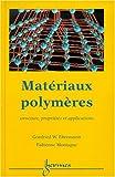 Matériaux polymères - Structure, propriétés et applications