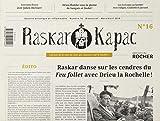 Raskar Kapac nº16 - Gazette artistique et inflammable