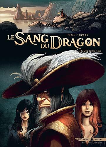 Sang du dragon T12 - Une autre voie par Jean-Luc Istin