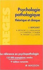 Psychologie pathologique - Théorique et clinique de Jean Bergeret
