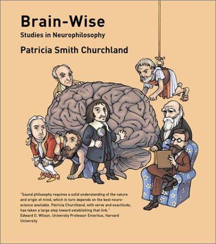 Brain-Wise - Studies in Neurophilosophy (A Bradford Book)