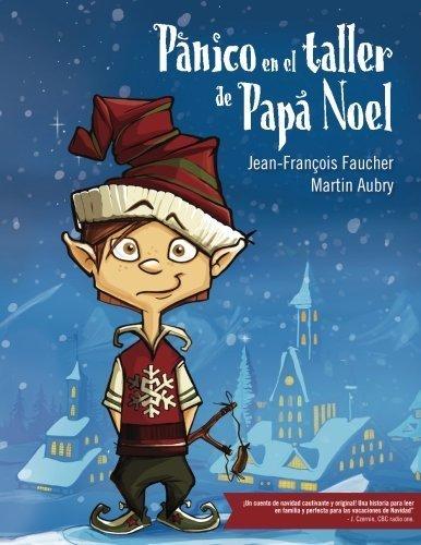 Panico en el taller de Papa Noel (Copito de Nieve) (Volume 1) (Spanish Edition) by Jean-Francois Faucher (2013-12-30)