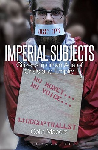 Imperial Subjects: Citizenship in an Age of Crisis and Empire Imperial Star Intl