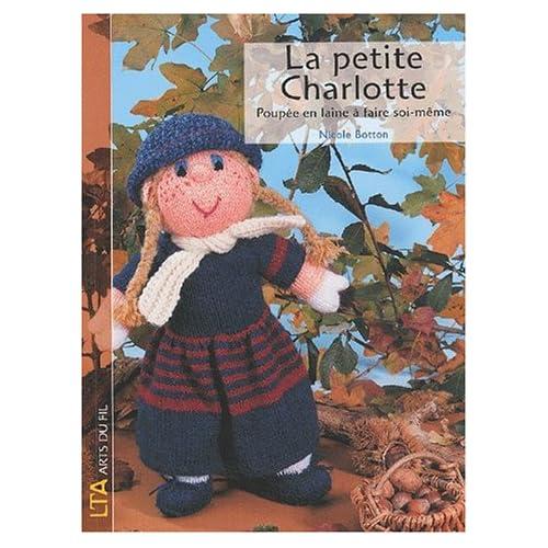 La petite Charlotte : Poupée en laine à faire soi-même