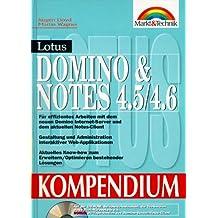 Lotus Domino und Notes 4.5/4.6. Kompendium