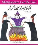 Macbeth for Kids (Shakespeare Can Be Fun!) by Lois Burdett (1996-09-01)