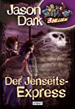 3 Helden. Der Jenseits-Express - Band 7 - Jason Dark