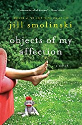 Objects of My Affection: A Novel (English Edition)
